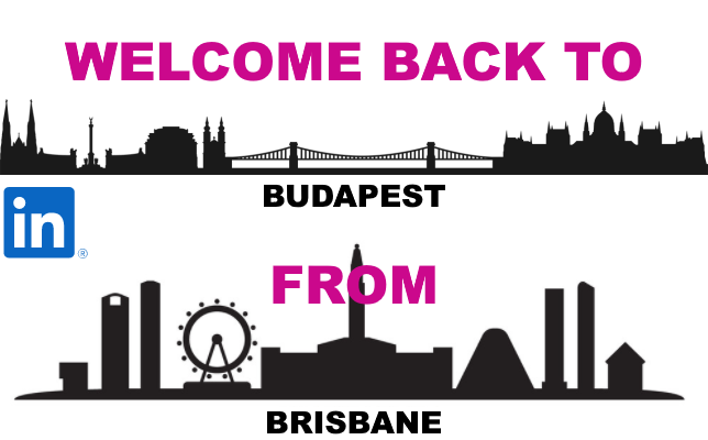 Welcome home to Budapest from Brisbane